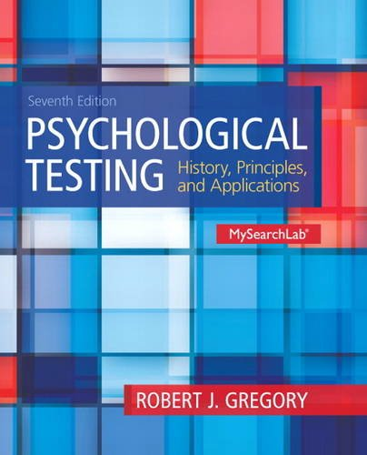 9780205959259: Psychological Testing: History, Principles and Applications (7th Edition)