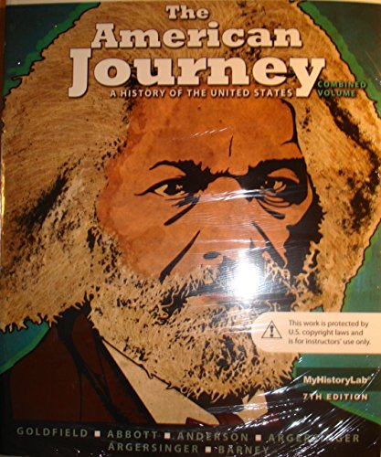 The American Journey: a History of the United States combined volume: Goldfield