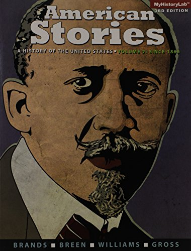 9780205960903: American Stories: A History of the United States, Volume 2 (3rd Edition)