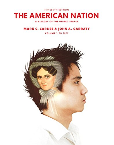 9780205960972: The American Nation: A History of the United States Volume 1 (15th Edition)