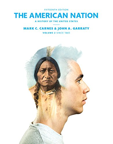9780205960989: The American Nation: A History of the United States Volume 2 (15th Edition)
