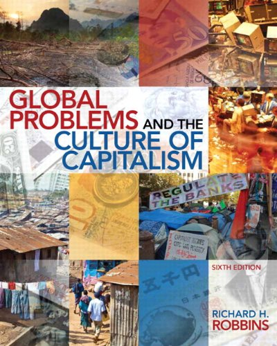 9780205961054: Global Problems and the Culture of Capitalism Plus MySearchLab with eText -- Access Card Package (6th Edition)