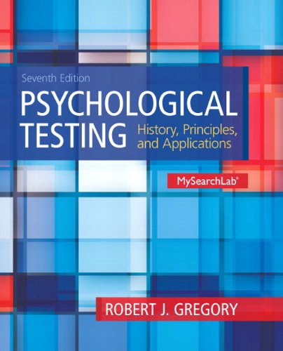 9780205961061: Psychological Testing: History, Principles and Applications Plus MySearchLab with eText -- Access Card Package (7th Edition)