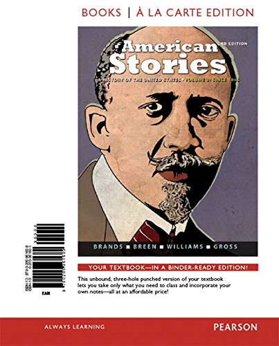 9780205961689: American Stories: A History of the United States, Volume 2, Books a la Carte Edition (3rd Edition)