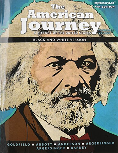 9780205961986: The American Journey, Combined Volume, Black & White (7th Edition)