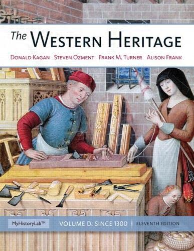 9780205962402: The Western Heritage: Since 1300 (11th Edition)