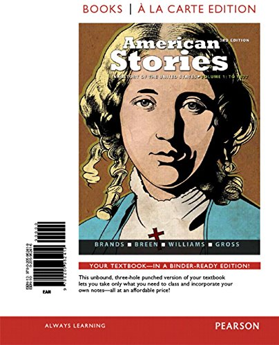 9780205962419: American Stories: A History of the United States,Volume 1, Books a la Carte Edition (3rd Edition)