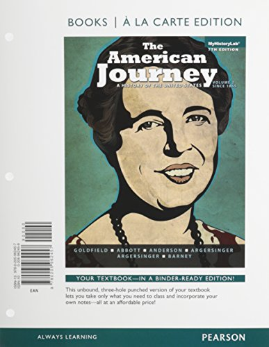 9780205962457: The American Journey: A History of the United States, Volume 2, Books a la Carte Edition (7th Edition)