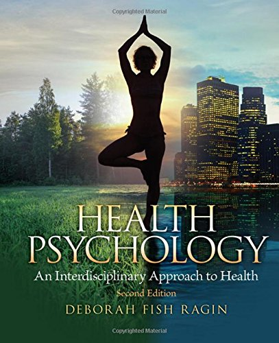 9780205962952: Health Psychology: an Interdisciplinary Approach to Health (2nd Edition)