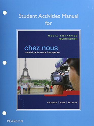 9780205963539: Chez nous: Branché sur le monde francophone, Media-Enhanced Version, Student Activities Manual, and MyFrenchLab with Pearson eText