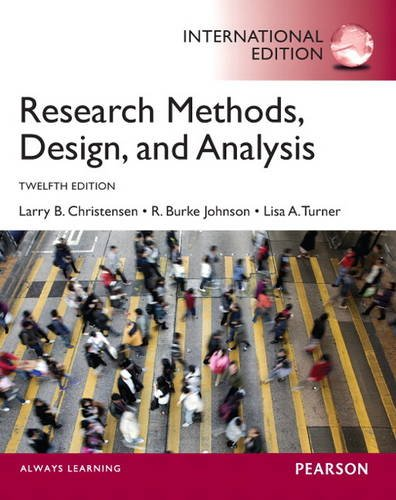 9780205963621: Research Methods, Design, and Analysis: International Edition