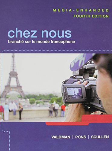 9780205964345: CHEZ NOUS Media Enhanced, MyFrenchLab with Pearson eText, Oxford French Dictionary, Quick Guide to French Grammar (14th Edition)
