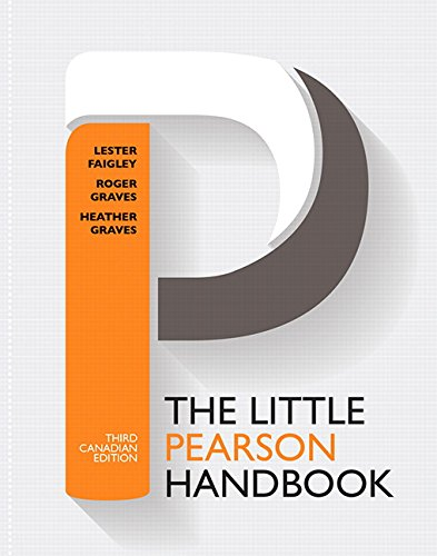 The Little Pearson Handbook - Third Canadian Edition: Lester Faigley