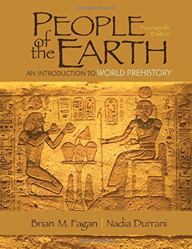 9780205966554: People of the Earth: An Introduction to World Prehistory