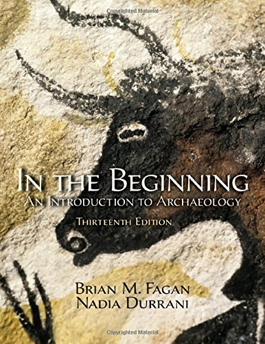 9780205966585: In the Beginning: An Introduction to Archaeology