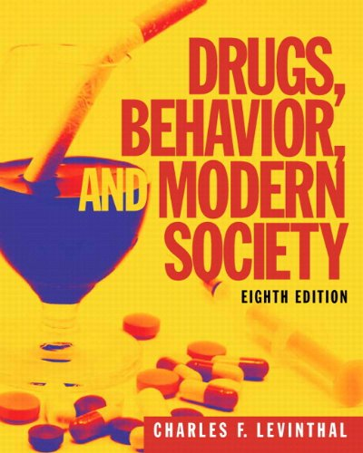 Drugs, Behavior, and Modern Society with --