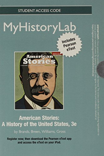 9780205967995: NEW MyHistoryLab with Pearson eText -- Standalone Access Card -- for American Stories (3rd Edition)
