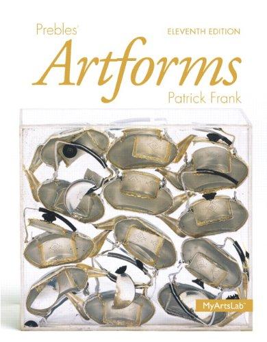 Prebles' Artforms (11th Edition): Preble Emeritus, Duane;