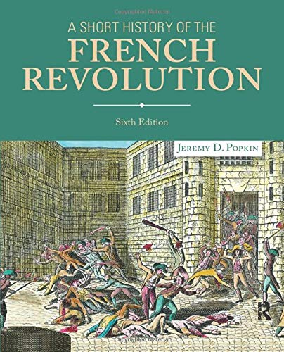 9780205968459: A Short History of the French Revolution