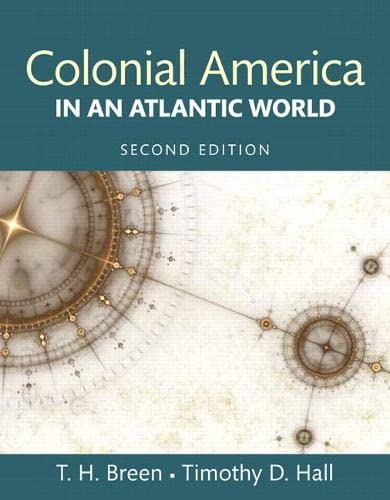 9780205968671: Colonial America in an Atlantic World (2nd Edition)