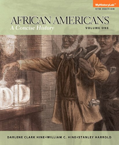 9780205969777: African Americans: A Concise History, Volume 1 (5th Edition)