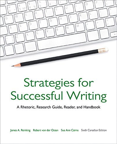 9780205969890: Strategies for Successful Writing: A Rhetoric, Research Guide, Reader, and Handbook, Sixth Canadian Edition,