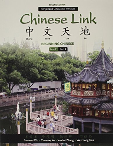 9780205969968: Chinese Link: & MyChineseLab with Pearson eText -- Access Card -- for Chinese Link: Level 1 Simplified Character Version Package