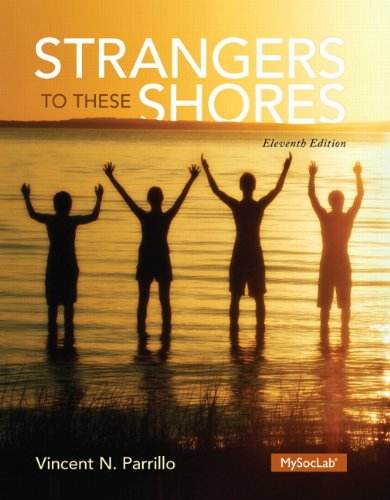 9780205970407 Strangers To These Shores 11th Edition