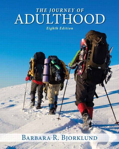 Journey of Adulthood (8th Edition): Barbara R. Bjorklund