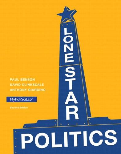 Lone Star Politics (2nd Edition): Benson, Paul; Clinkscale,