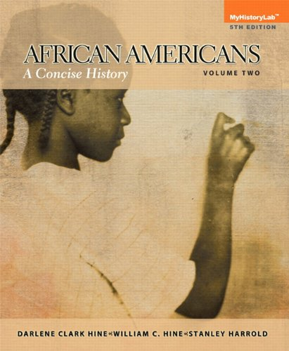 9780205971251: African Americans: A Concise History, Volume 2 Plus NEW MyHistoryLab with eText -- Access Card Package (5th Edition)