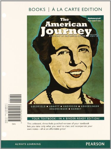 9780205971848: The American Journey: A History of the United States, Volume 2, Books a la Carte Plus NEW MyHisotyLab with eText -- Access Card Package (7th Edition)