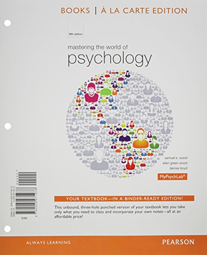 9780205972074: Mastering the World of Psychology, Books a la Carte Plus NEW MyPsychLab with Pearson eText -- Access Card Package (5th Edition)