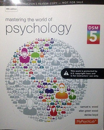 9780205972142: Mastering the World of Psychology, 5th Edition., DSM 5, 2014