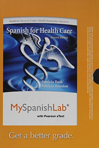 9780205977796: MyLab Spanish with Pearson eText -- Access Card -- for Spanish for Healthcare (multi-semester access) (2nd Edition)