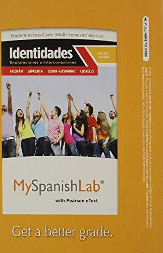 9780205977963: MyLab Spanish with Pearson eText -- Access Card -- for Identidades: Exploraciones e interconexiones (multi-semester access) (3rd Edition)