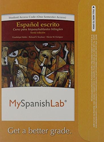 9780205977987: MySpanishLab without Pearson eText -- Access Card -- for Español escrito: Curso para hispanohablantes bilingües (one semester access) (6th Edition)