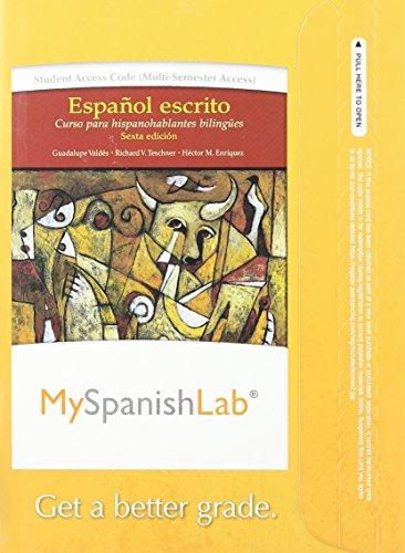 9780205977994: MySpanishLab without Pearson eText -- Access Card -- for Español escrito: Curso para hispanohablantes bilingües (multi semester access) (6th Edition)