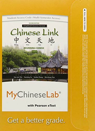 9780205978328: MyLab Chinese with Pearson eText -- Access Card -- for Chinese Link: Level 1 Simplified Character Version (multi semester access) (2nd Edition)
