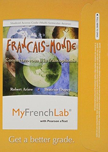 MyFrenchLab with Pearson eText -- Access Card -- Francais-Monde: Connectez-vous a la francophonie (...