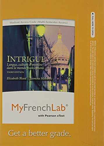 9780205978489: MyFrenchLab with Pearson eText -- Access Card -- for Intrigue: langue, culture et mystère dans le monde francophone (multi semester access) (3rd Edition)