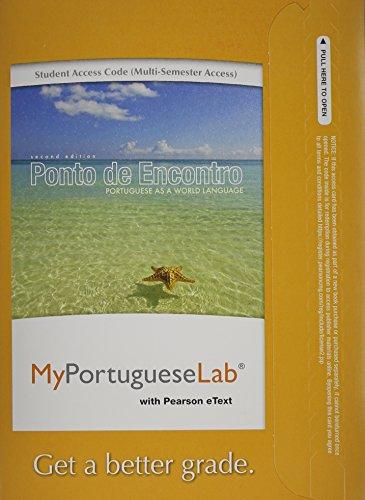 9780205978540: MyPortugueseLab with Pearson eText -- Access Card -- for Ponto de Encontro: Portuguese as a World Language (multi-semester access) (2nd Edition)