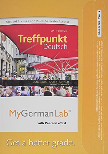 9780205978595: MyLab German with Pearson eText - Access Card - for Treffpunkt Deutsch Grundstufe (multi-semester access) (6th Edition)