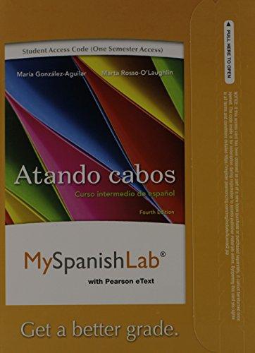 9780205978670: Myspanishlab with Pearson Etext -- Access Card -- For Atando Cabos: Curso Intermedio de Espanol (One Semester Access)