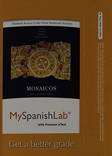 9780205979486: MySpanishLab with Pearson eText -- Access Card -- for Mosaicos: Spanish as a World Language (one semester access) (5th Edition)
