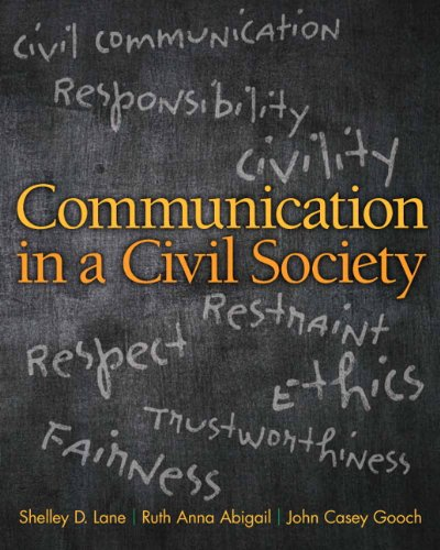 Communication in a Civil Society Plus NEW: Lane, Shelley D.,