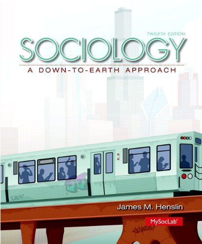 9780205980956: Sociology: A Down-to-Earth Approach Plus NEW MySoclab with Pearson eText -- Access Card Package (12th Edition)