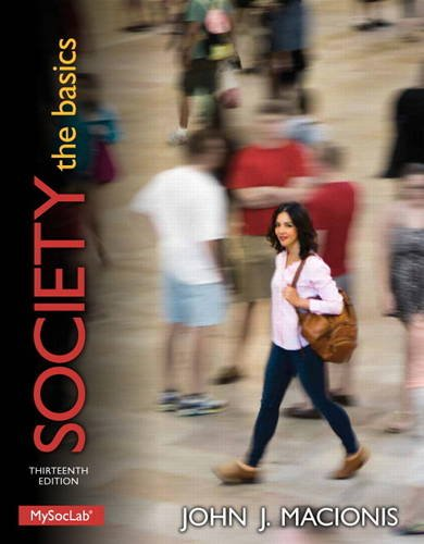 Society: The Basics (13th Edition): Macionis, John J.