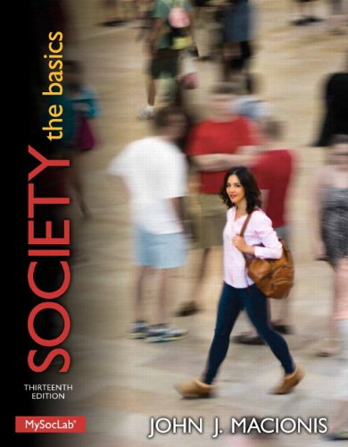 9780205983308: Society: The Basics PLUS NEW MySocLab with Pearson eText -- Access Card Package (13th Edition) (Macionis Sociology & Society Series)
