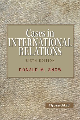 9780205983537: Cases in International Relations (6th Edition)